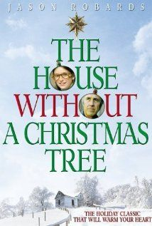 the house without a christmas tree jason robards mildred natwick lisa lucas - House Without A Christmas Tree