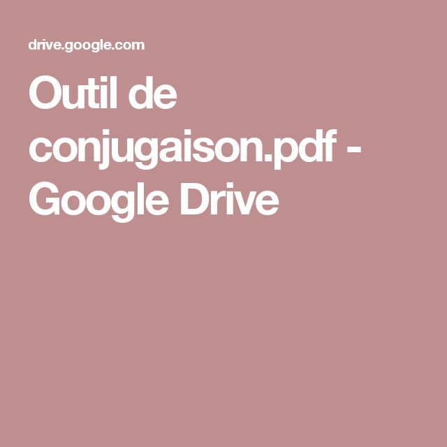 Outil de conjugaison.pdf - GoogleDrive