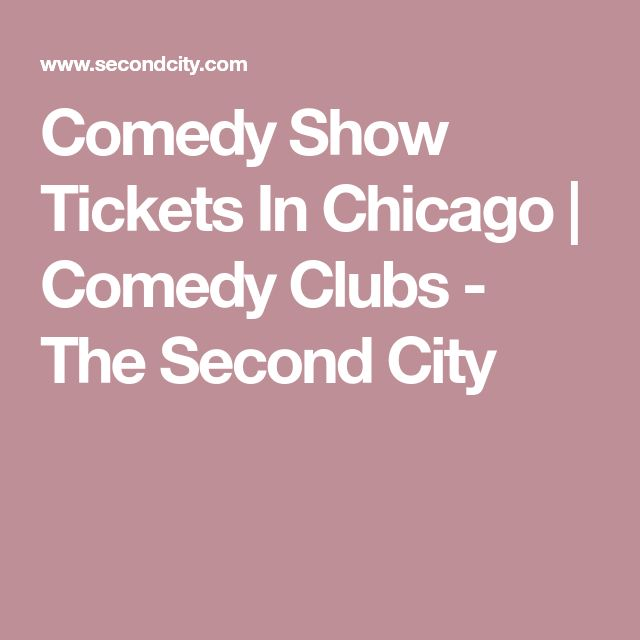 Comedy Show Tickets In Chicago | Comedy Clubs - The Second City
