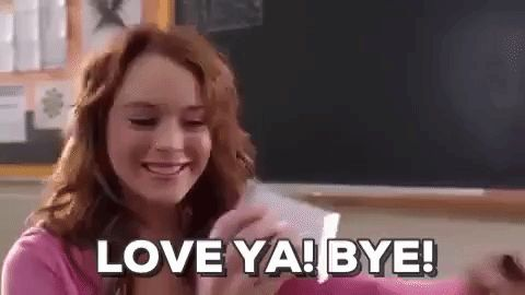 New trendy GIF/ Giphy. bye mean girls lindsay lohan mean girls movie love ya cady heron love ya bye. Let like/ repin/ follow @cutephonecases