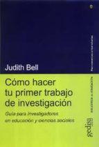 como hacer tu primer trabajo de investigacion: guia para investig adores en educacion y ciencias sociales-judith bell-9788474329315 P8-1976, 2003, 2008 http://kmelot.biblioteca.udc.es/record=b1346334~S1*gag