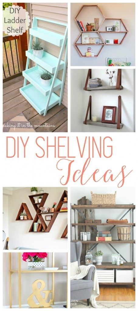 DIY Shelving Ideas - 18 Shelves that are not only super CUTE but would be fun to DIY