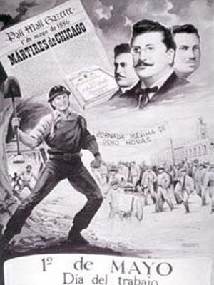 Hoy se celebra en todo el mundo el Día Internacional del Trabajo. Se estableció en la mayoría de países por acuerdo del Congreso Obrero Socialista de la 2da Internacional de París, en 1889, para homenajear a los Mártires de Chicago. Sindicalistas anarquistas ejecutados en Estados Unidos por su participación en la lucha por conseguir la jornada laboral de ocho horas, iniciada con una huelga el 1 de mayo de 1886 y su punto álgido tres días más tarde, el 4 de mayo, en la Revuelta de Haymarket.