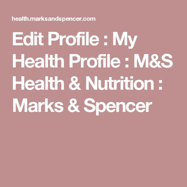 Edit Profile : My Health Profile : M&S Health & Nutrition : Marks & Spencer