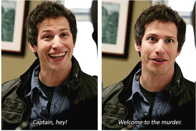 Welcome to the murder ~ Brooklyn Nine-Nine Quotes ~ Season 1, Episode 1: Pilot #amusementphile