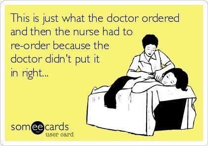 Nurse humor... Yup, @Emily Schoenfeld Schoenfeld Schoenfeld Schoenfeld Schoenfeld Connor... Sound like today? Lol