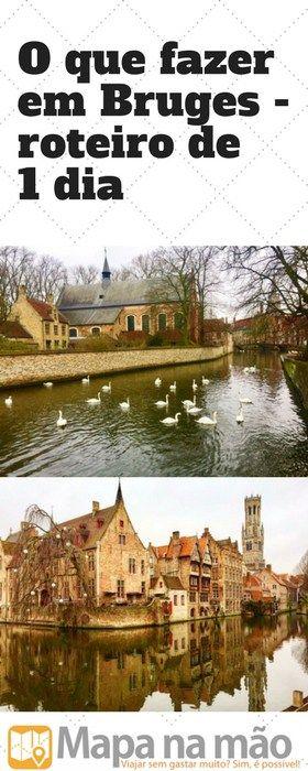 O que fazer em Bruges em um roteiro de 1 dia - Bélgica