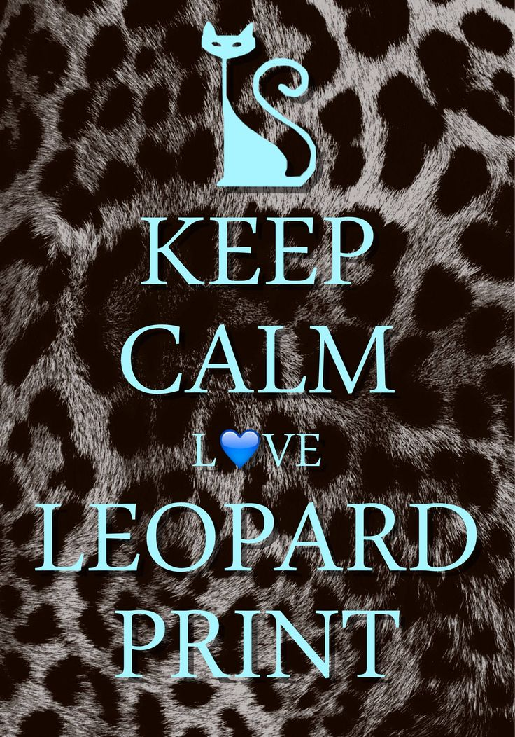keep calm love leopard print / created with Keep Calm and Carry On for iOS #keepcalm #leopardprint
