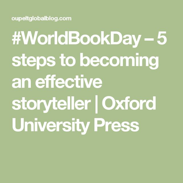 #WorldBookDay – 5 steps to becoming an effective storyteller | Oxford University Press