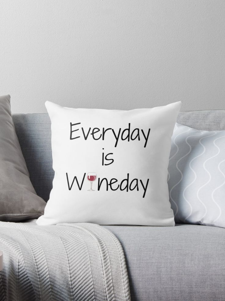 Funny Everyday is Wineday design. Perfect gift for lovers of the vine, foodies, eaters, wine tasters, friends, family, and anyone who loves to unwind after a long day with a glass of wine. • Also buy this artwork on home decor, apparel, stickers, and more.