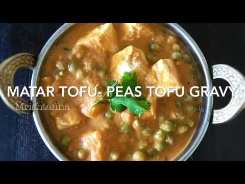 Matar Tofu Recipe - Peas Tofu Gravy - Simple Sumptuous Cooking