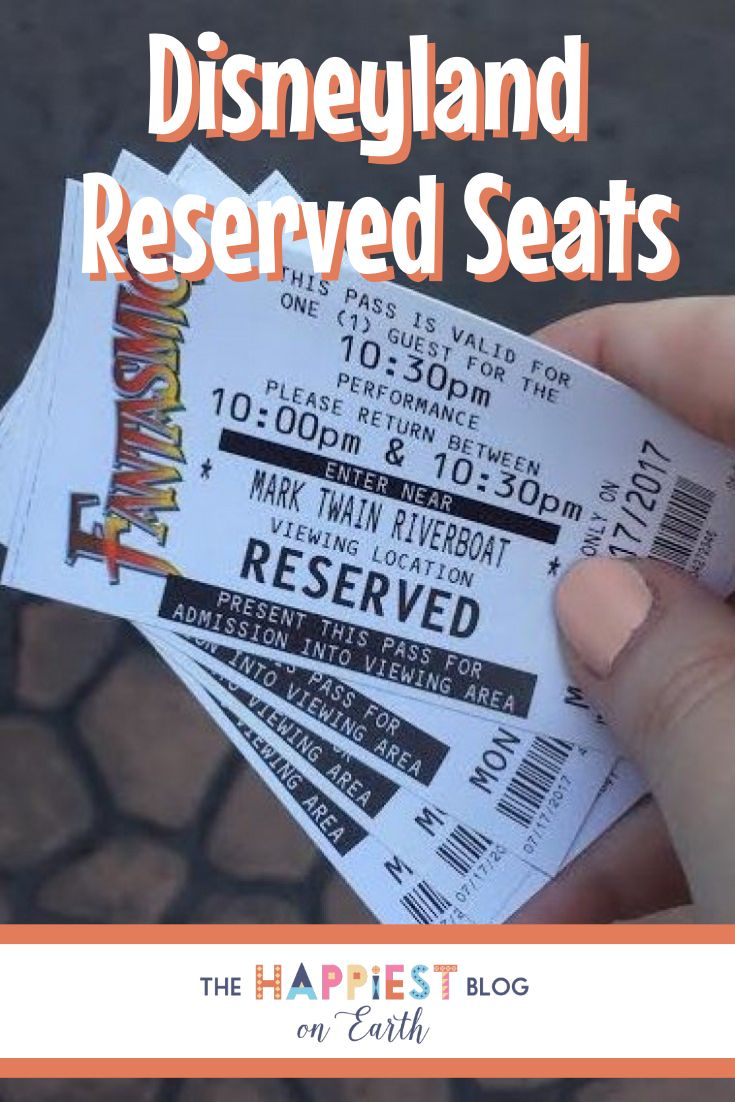 How to get reserved seats for Disneyland shows, parades and entertainment.