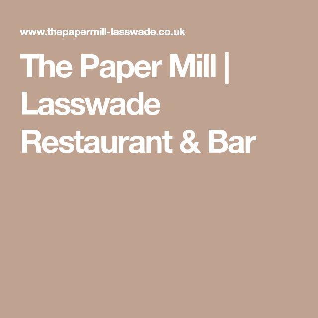 The Paper Mill | Lasswade Restaurant & Bar