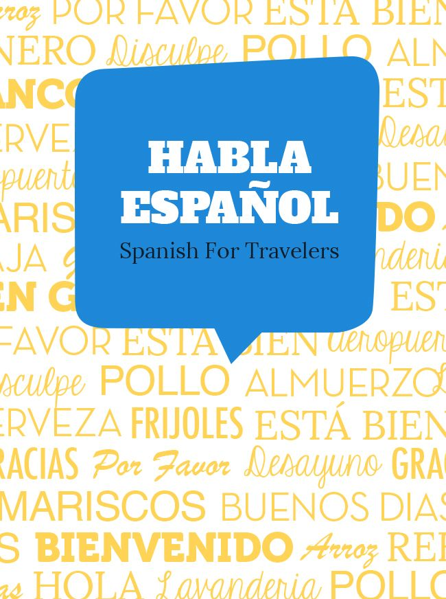 If you are heading to a Spanish speaking country make sure to learn a few common phrases. This will drastically improve your travel experience as locals will be more likely to open up to you and welcome you.