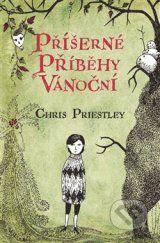 Priserne pribehy vanocni (Chris Priestley)