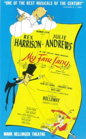 Broadway musicals:  My Fair Lady (1956) I wish I could have gone to this Musical whenever she was playing Eliza!