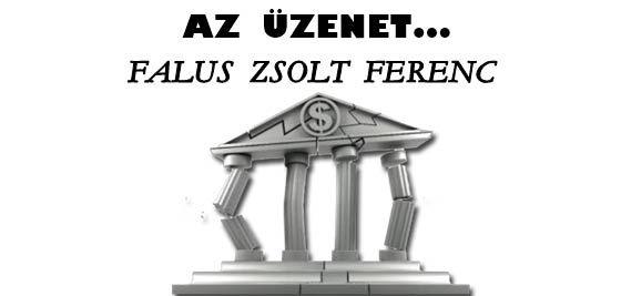AZ ÜZENET-FALUS ZSOLT FERENC.