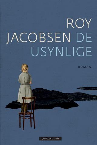 De usynlige - Roy Jacobsen - Innbundet (9788202423025) » Bokkilden
