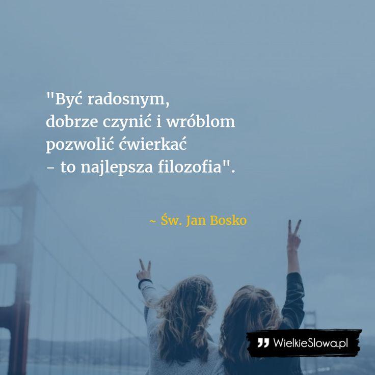 Najlepsza filozofia #Bosko-Jan,  #Filozofia, #Motywujące-i-inspirujące, #Radość