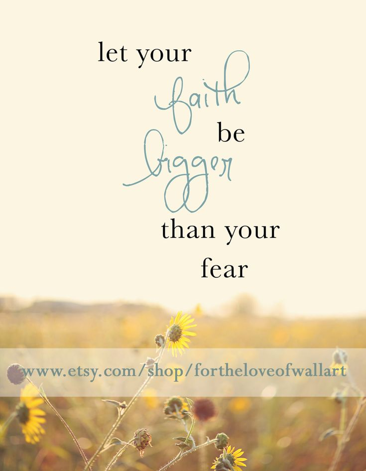 Inspirational+Quote++Fear+Quote++Sunflower+by+ForTheLoveOfWallArt,+$25.00
