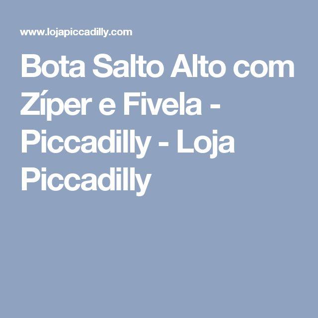 Bota Salto Alto com Zíper e Fivela - Piccadilly - Loja Piccadilly
