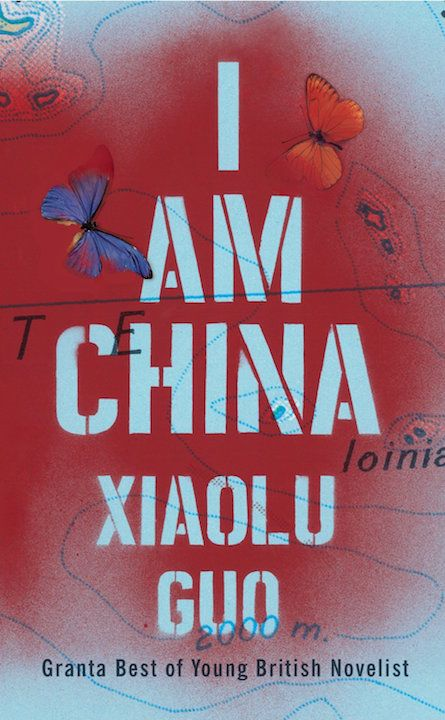 "Around the World in 80 Books: ""I Am China"" by Xiaolu Guo (China) 
