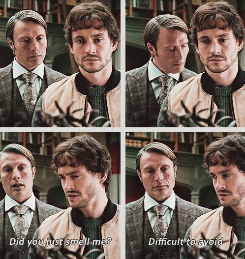 """Hannibal & Will Graham: """"Did you just smell me?"""" (Hanni's face when he gets caught... XD)"""