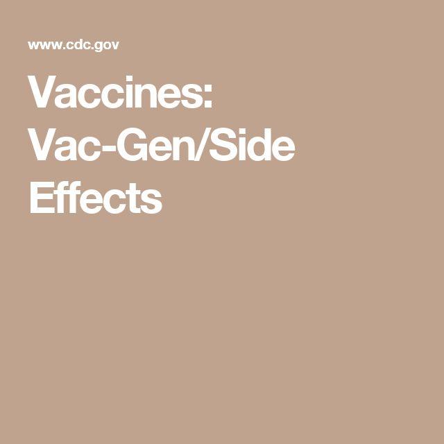 Vaccines: Vac-Gen/Side Effects