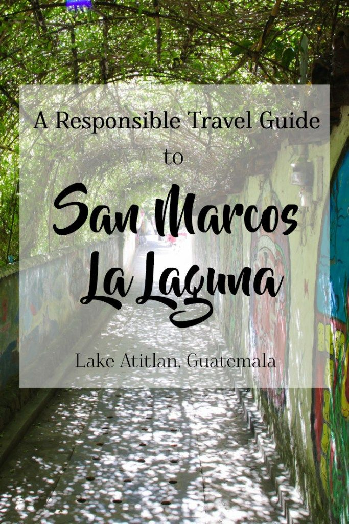A Responsible Traveler's Guide to San Marcos La Laguna on Guatemala's Lake Atitlan | San Marcos La Laguna is a peaceful and friendly traditional village on the shoreline of Lake Atitlan, Guatemala that has an alternative & relaxed vibe, a focus on natural health, and is surrounded by stunning natural landscapes of mountains, volcanoes and jungle. Check out my responsible travel guide to this unique and beautiful Guatemalan village!