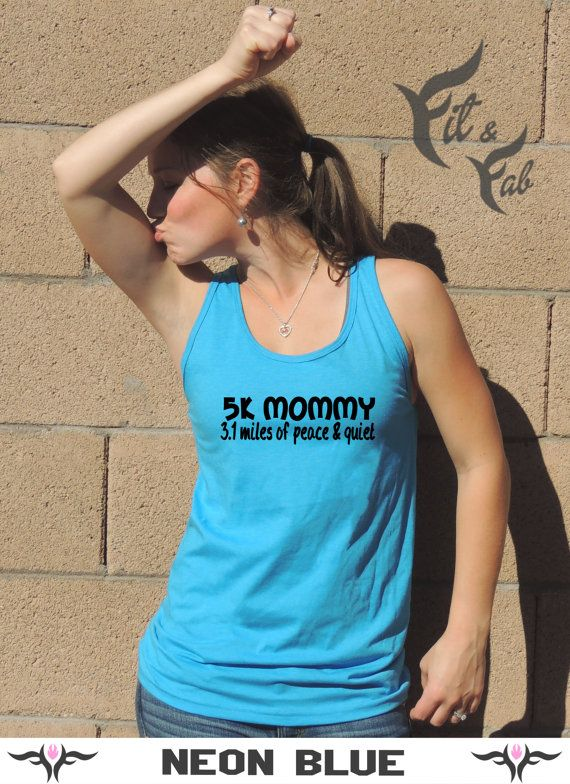 3d820b33 Funny 5K Mom 3.1 Miles Of Peace And Quiet Adult by FitnFabApparel, $19.45 |  Fitness | Funny workout tanks, Workout tank tops, Workout humor