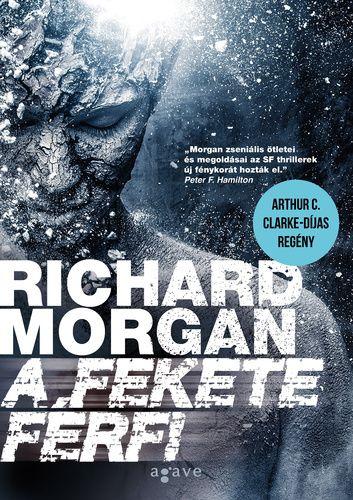 Richard Morgan – A fekete férfi – Kildara.hu