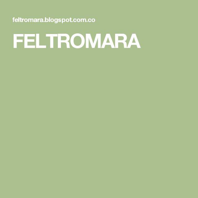 FELTROMARA
