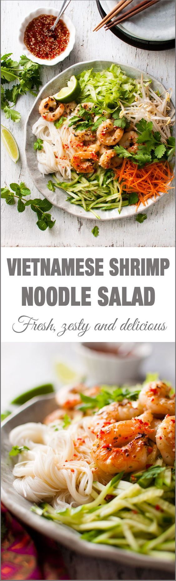 Vietnamese Shrimp Noodle Salad - lovely bright zesty flavours incredibly healthy fast to make and an awesome dressing.