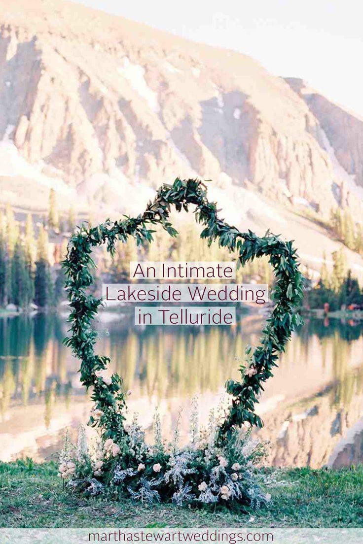 intimate wedding venues south england%0A An Intimate Lakeside Wedding in Telluride   Martha Stewart Weddings