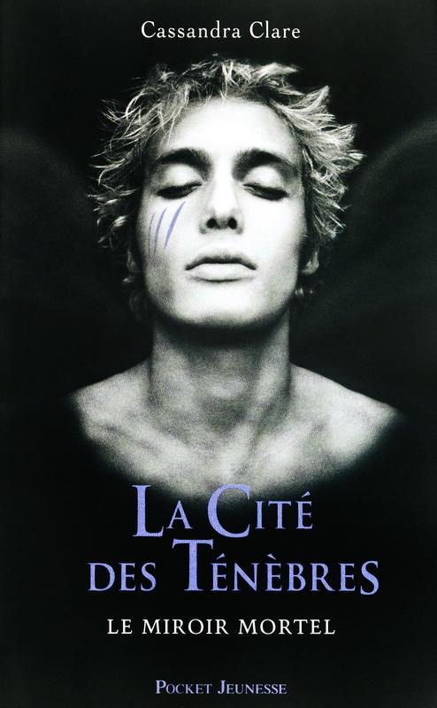 La Cité des Ténèbres T3 Le miroir mortel de Cassandra Clare