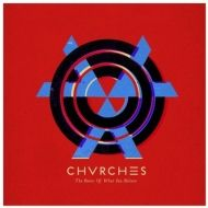 CHVRCHES – THE BONES OF WHAT YOU BELIEVE LP with download