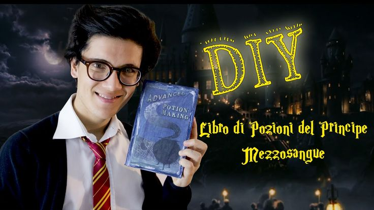 DIY: Harry Potter - Libro di Pozioni del Principe Mezzosangue
