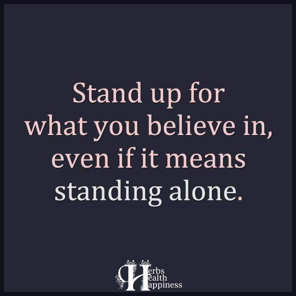 Stand Up For What You Believe In Http Www Eminentlyquotable Com Stand Up For What You Believe In I P Speak Up Quotes Life Quotes Up Quotes