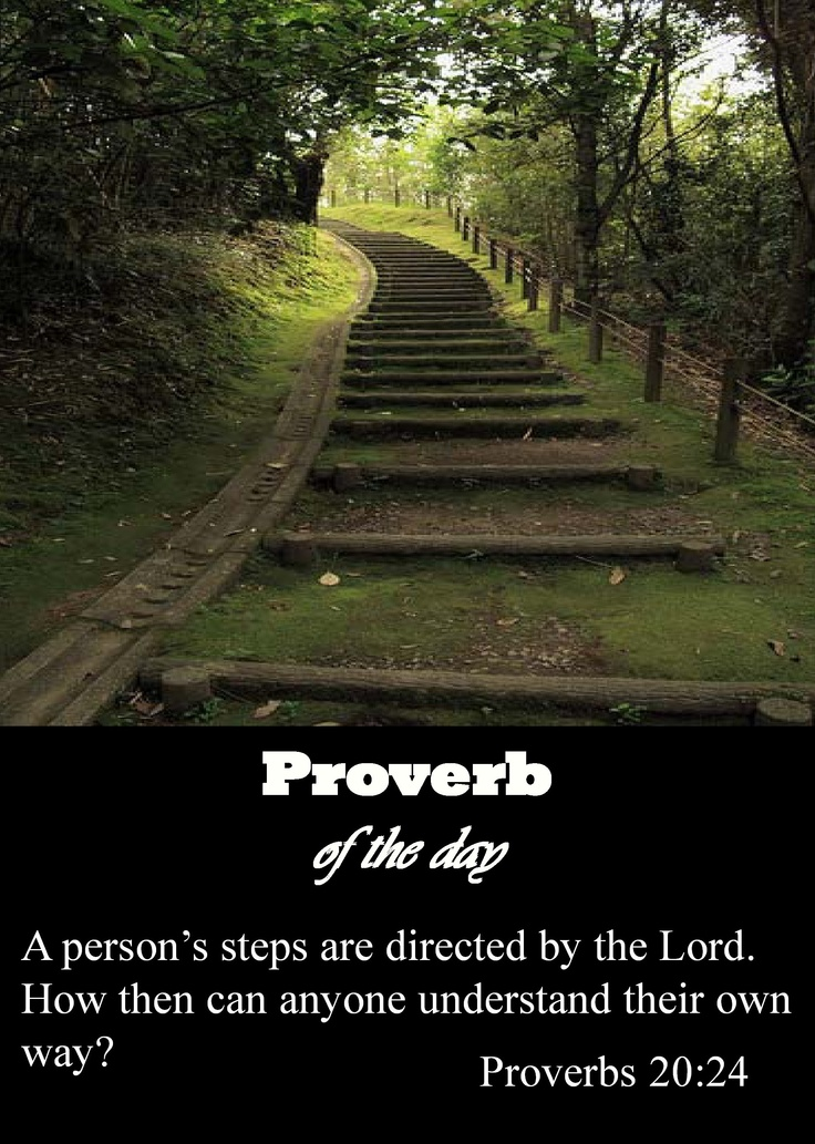 Proverbs 20:24 Joel osten mention this in today show , amazing show.