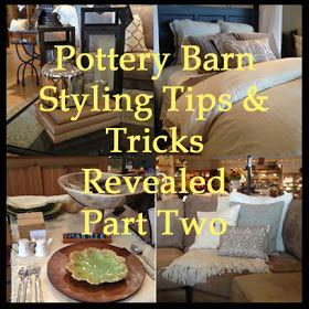Bebe: Pottery Barn Stylist Tips & Tricks Revealed - Part Two