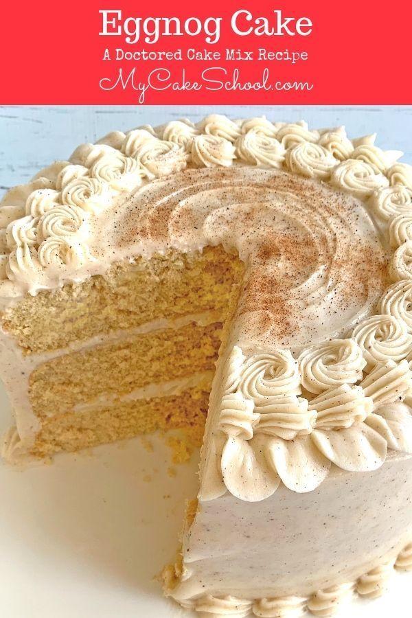 Eggnog Cake- A Doctored Cake Mix
