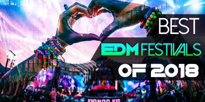 Biggest And Best Edm Festivals Of 2020 Edm Festival Edm Edm Music