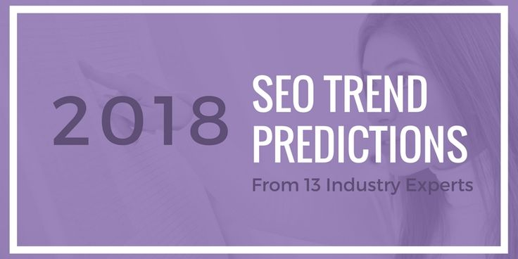 Thanks @creativemindscape for featuring us as a SEO expert in your 2018 industry trends article!