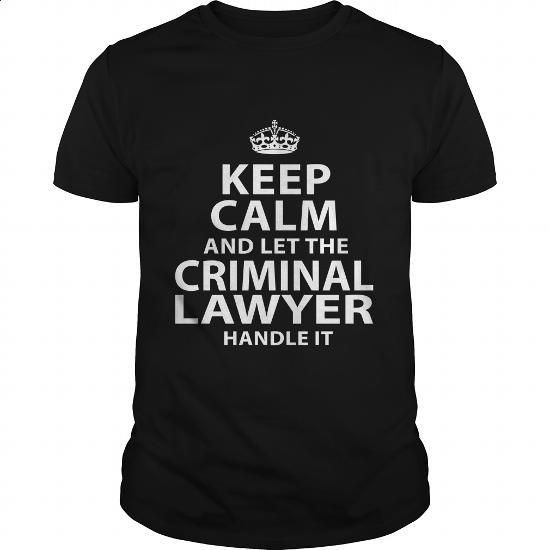 CRIMINAL-LAWYER #shirt #clothing. GET YOURS => https://www.sunfrog.com/LifeStyle/CRIMINAL-LAWYER-119031584-Black-Guys.html?60505