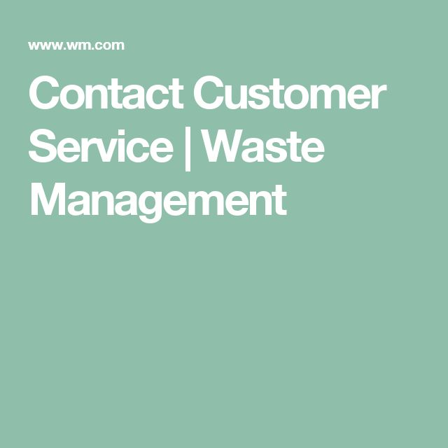 Contact Customer Service | Waste Management