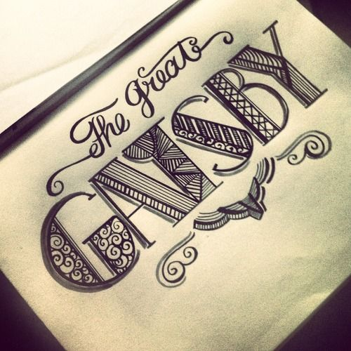 Okay there are two amazing things about this... The lettering and the fact that it says the great gatsby :)