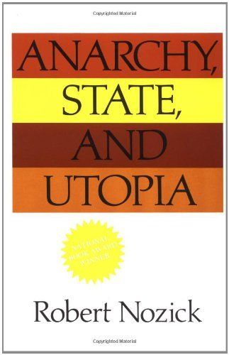 "Anarchy, State, and Utopia by Robert Nozick - ""One of the seminal works on right wing libertarianism."" ""In this brilliant and widely acclaimed book, winner of the 1975 National Book Award, Robert Nozick challenges the most commonly held political and social positions of our age—liberal, socialist, and conservative."""