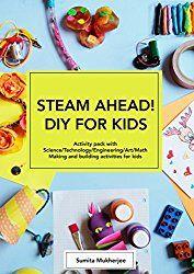Sapphyria's Book Reviews: Release Blitz & #Giveaway ~ Steam Ahead! DIY for Kids by Sumita Mukherjee #STEM