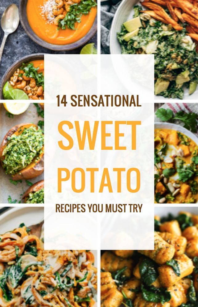 14 Sensational Sweet Potato Recipes You Must Try