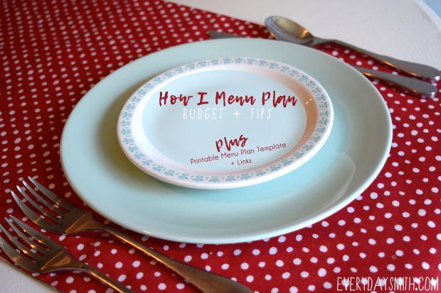 Menu Plan Tips + A Free Monthly Menu Plan Template!